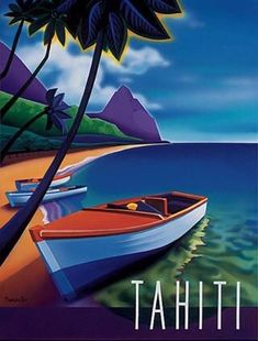 Go to Tahiti Vintage Travel Posters, Vintage Postcards, Tahiti, Vintage Advertisements, Vintage Ads, Deco Surf, Travel Ads, Art Deco Posters, Illustrations