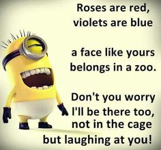 Roses are........laughing at you and its true