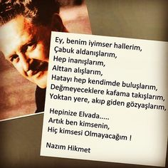Ah Nazım Hikmet... Words Quotes, Wise Words, Life Quotes, Sayings, Favorite Quotes, Best Quotes, Thing 1, Lets Do It, More Than Words