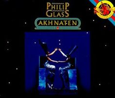 Amazon Com Akhnaten Philip Glass Dennis Russell Davies The Stuttgart State Opera Orchestra Chorus Music Philip Glass Glass Philip