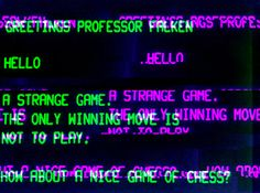 wargames glitch... - (greetings)(hello)(strange)(game)(play)(chess)(question)
