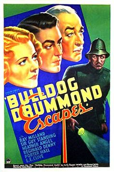 Bulldog Drummond Escape 1937 On DvD-R. No art work 1 hr 7 mins Captain Drummond becomes a prisoner when he intents to protect a beautiful heiress of an espionage organization. Turner Classic Movies, Classic Movie Posters, Movie Poster Art, Classic Books, Classic Films, Film Posters, 1960s Movies, Vintage Movies, Detective Movies