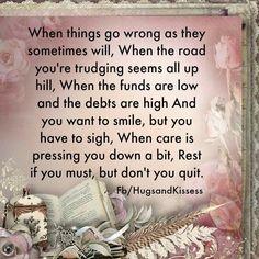 Rest but don't quit.
