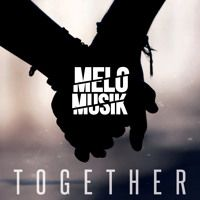 "Acclaimed Boston Based Djs Melo Musik - Together ""Together"" is an original EDM song By the enigmatic Boston act, Melo Musik. The single is in contention for a ""Peoples Choice"" award!!! Listen and support us by voting here: www.ipmaawards.com/vote"