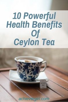 10 Powerful Health Benefits Of Ceylon Tea Ice Flavored Water, Black Tea Benefits, Effects Of Green Tea, Fun Drinks Alcohol, Perfect Cup Of Tea, Organic Green Tea, Natural Health Remedies, Pink Lemonade, Health Benefits