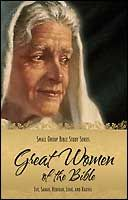 Great Women of the Bible: I     © Concordia Publishing House
