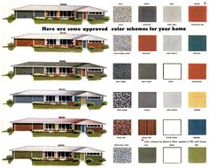 Mid-Century Modern exterior paint palettes. This blog is an absolute gold mine! Wonderful research. http://www.madformidcentury.com/