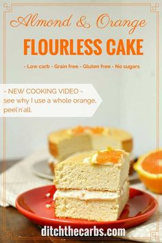 Amazing blender cake. No peeling required. Low carb almond and orange flourless cake which is low carb, sugar free, gluten free and grain free. Watch the new video to see how this is done - magic!! | ditchthecarbs.com via @ditchthecarbs