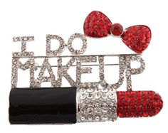 """This has a link to purchase on Amazon.  Better than the other I have pinned.  2 Pieces of Iced Out Black with Red """"I Do Makeup"""" Style Brooch & Pin Pendant JOTW http://www.amazon.com/dp/B0090PIRGK/ref=cm_sw_r_pi_dp_3i7Ltb08CYFRKRXY"""