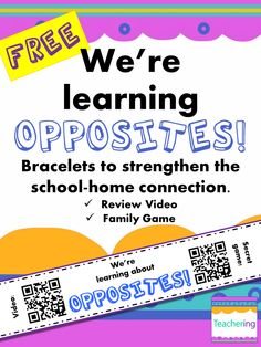 Opposites QR Code Bracelets with video & family game - Sch Kindergarten Homework, Home Connections, Reading Resources, Reading Activities, Sight Words List, Teen Numbers, Synonyms And Antonyms, Creative Teaching, Teaching Ideas