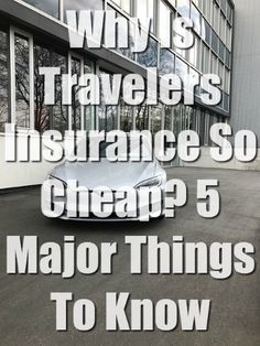 Why Is Travelers Insurance So Cheap? 5 Major Things To Know Travel Nursing Companies, Travel Insurance Companies, Best Car Insurance, Moving To Canada, Longing For You, Things To Know, Need To Know, How To Find Out, Learning