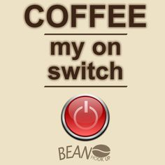 Coffee quote. Coffee is the ultimate get up and go! #coffee #beanhookup #Perth #Australia  #caffeine #coffeeaddict