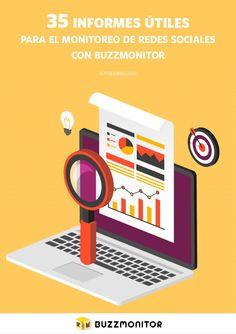 Te damos 35 informes avanzados para monitorear redes sociales utilizando Buzzmonitor.