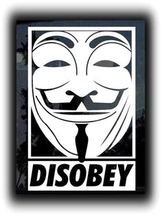 disobey anonymous guy custom sticker decal