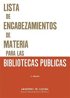 Lista de Encabezamientos de materia para  las Bibliotecas Públicas How To Make, Health, Texts, Library Science, Media Studies, Public Libraries, Tools, Hipster Stuff, Health Care