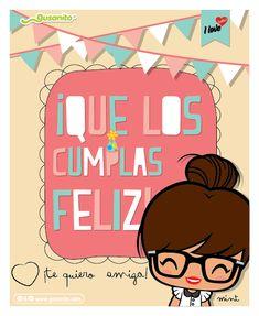 Que los cumplas feliz | Postales y tarjetas de mint, cumpleaños, cumpleanos, postales, imagenes, imágenes | Gusanito.com