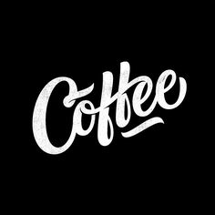 Typography & Lettering / Coffee; lettering