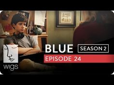 Blue: Season 2, Ep. 24 -- A Straight Answer: Blue tells Josh about her date. #watchwigs www.youtube.com/wigs