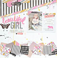 LOVE THE SCRAPS OF SQUARES AT THE BOTTOM SEWED ON Beautiful Girl #layout by Steph Buice #PinkPaislee