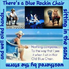"and my all time favorite song "" Old Blue Chair""..HOPE YOU ENJOY ALL MY COLLAGES! !"