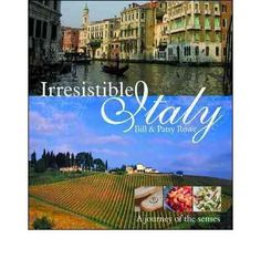 We have always had a love affair with Italy - the food, the people, the language, the wine! We thought it was time we shared it with others. Bill and Patsy Rowe take you on a fun journey of the senses in this beautifully designed book. Packed with full-colour photographs, mouth-watering recipes, anecdotes and travel stories, this book will delight both the new and seasoned Italophile. With over 50...