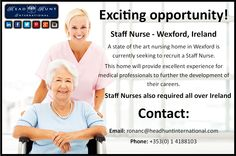 **Calling all Staff Nurses - Exciting career opportunity - Co. Wexford Ireland, Career Opportunities, Nurses, Opportunity, Health Care, Medical, Registered Nurses, Medicine, Being A Nurse