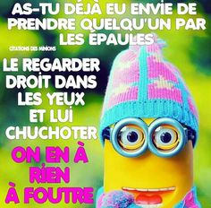 On en a rien à goutte... Funny Phrases, Funny Quotes, Citation Minion, Image Fun, Funny Bunnies, Can't Stop Laughing, Minions Quotes, Haha, Jokes