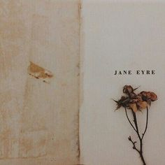 ** Jane Eyre by Charlotte Bronte Tessa Gray, Bronte Sisters, Anne With An E, Charlotte Bronte, Photo Images, Brown Aesthetic, Cream Aesthetic, Bella Swan Aesthetic, Athena Aesthetic