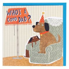 Who's a good dad? Father's Day card