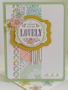 Lovely Crew -  Heather D Heroldt, Petite Petals & You're Lovely stamp sets; Pistachio Pudding, Summer Starfruit & Whisper White CS; Sweet Sorbet DSP; Pisatchio Pudding, Pool Party, Crisp Cantaloupe, Summer Starfruit & Basic Gray inks; Deco Labels Framelits; Petite Petals & Corner Rounder Punches; Basic Jewel Pearls.