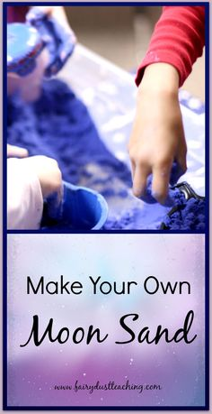 Learn how to make your own moon sand with only 3 ingredients!