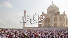 Eid Ki Takbeer Aur Eid ul Fitr Ki Namaz Ka Tarika Islamic Information, Eid, Taj Mahal, Travel, Viajes, Destinations, Traveling, Trips