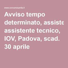 Avviso tempo determinato, assistente tecnico, IOV, Padova, scad. 30 aprile