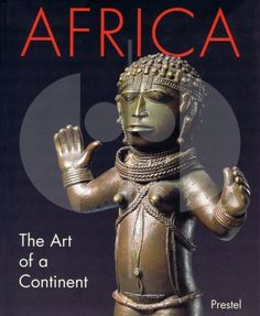 181 Africa The Art of a Continent H 31 cm. B 25 cm.   Tom Phillips  Munich: Prestel (1995). ISBN: 3-7913-1603-6  Published on the occasion of exhibition  at the Royal Academy of Arts, London; 4 October 1995 - 21 January 1996.  English text 613 pages 854 illustrations, 801 in color Hardcover