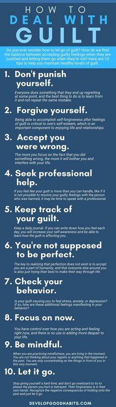 10 Tips on How to Deal With Guilt (or a Guilty Conscience)