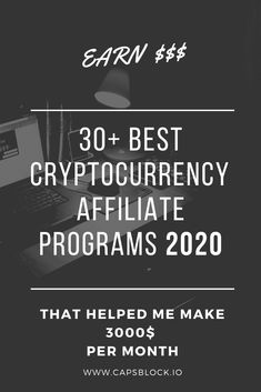 The Complete List of Cryptocurrency Affiliate Programs for 2020 - CapsBlock Best Cryptocurrency, Affiliate Marketing, Programming, Revolution, How To Make Money, Messages, Group, Cover, Board