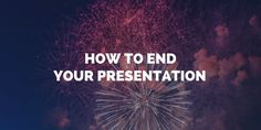 Don't end your presentation on the wrong foot! These five closing tips will leave your audience engaged and your content memorable. Public Speaking Tips, Great Memories, Fun Facts, How To Memorize Things, Teaching, Yearly, Education, Greatest Hits, Words