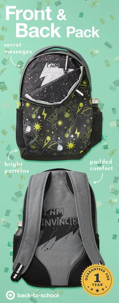 This year, Cat & Jack back to school backpacks feature amazing details inside and out—Bold and energetic designs, like these fun & funky stars patterns. Plus, surprise patterns, and inspirational messages on the flip side. And of course, all Cat & Jack backpacks are covered by our 1-year guarantee. If it doesn't hold up, just return it with your receipt.