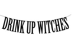 Halloween Party Banner Drink Up Witches by PerfectLemonade on Etsy