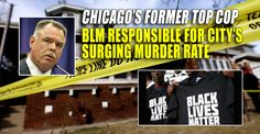 By Emily Zanotti Chicago's former Police Superintendent Garry McCarthy says that Black Lives Matter has toshare the blame for rising crime rates in the Midwestern city, which is currently experiencing its highest murder toll in decades. Speaking with New York radio host John Catsimatidis., McCarthy saidthat Black Lives Matter has created paralysis in the city between the police and the public. He saidpeople now refuse to comply with or surrender to police because BLM has demonized all…