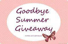 Goodbye Summer Giveaway