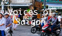 Voices of Saigon- What is your biggest dream?
