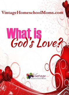 """There are so many definitions of love – but what is true love and what does love mean to you? In this podcast, Meredith and Felice explore what love means, especially as demonstrated to us in the Bible and the ways God says, """"I love you!"""" over and over again."""