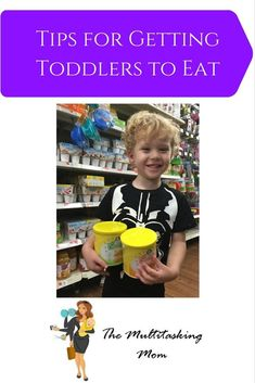 Tips for Getting Toddlers to Eat