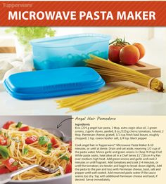 Some nights call for a quick and tasty dinner! Enjoy Angel Hair Pomodoro in minutes using this recipe and the Tupperware Microwave Pasta Maker.