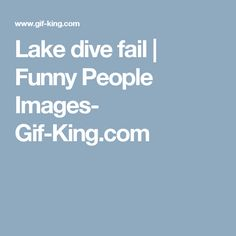 Lake dive fail   Funny People Images- Gif-King.com