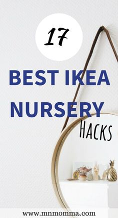 Best Ikea Nursery Hacks for your baby's nursery! Create a nursery on a budget with these easy and beautiful Ikea nursery hacks! 17 best ikea hacks for your baby!