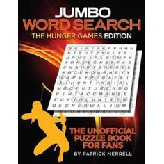 Jumbo Word Search the Hunger Games Edition: The Unofficial Puzzle Book for Fans. I found this at Walmart online! Walmart Online, Puzzle Books, Hunger Games, Word Search, Fans, Party, The Hunger Games, Parties, The Hunger