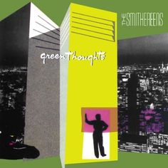 The Smithereens, 'Green Thoughts.' Released on March 16, 1988 — exactly 24 years ago today.