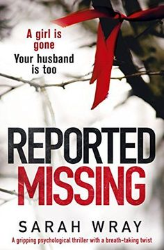 Reported Missing: A gripping psychological thriller with ... https://www.amazon.co.uk/dp/B0714CF9WT/ref=cm_sw_r_pi_dp_x_EcVlzbP42DEAJ